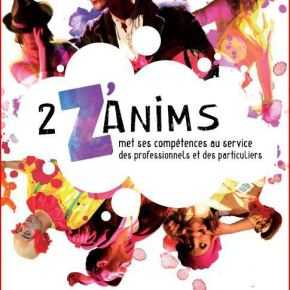 2 Z'Anims – Spectacles et animations